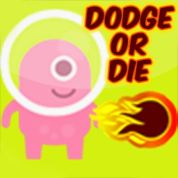 Dodge Or Die